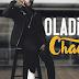 [Audio] Oladips – Chache