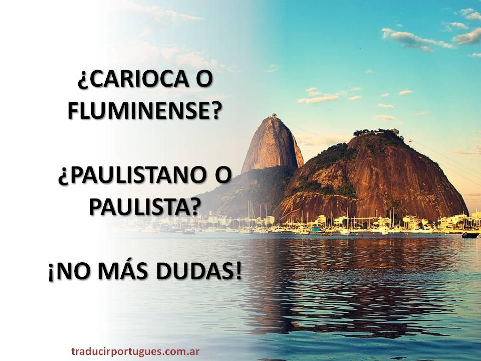 Carioca O Fluminense Paulistano O Paulista No Más Dudas