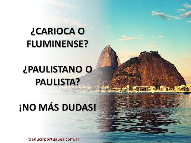 gentilicios, brasil, carioca, fluminense, diferencias, paulista, paulistano