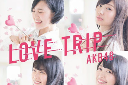 [Lirik+Terjemahan] AKB48 - 2016-nen no Invitation (Undangan Tahun 2016)