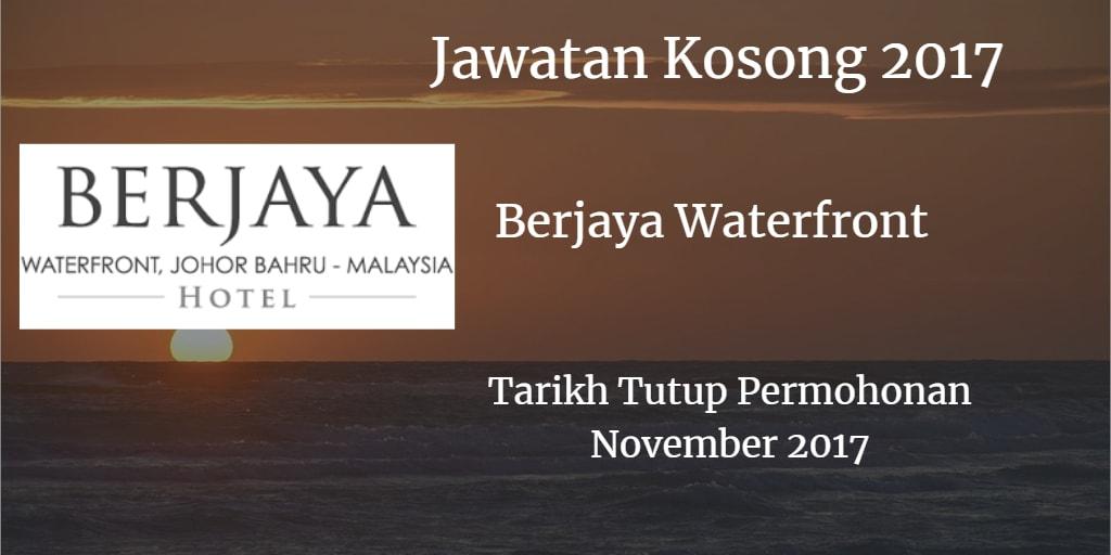 Jawatan Kosong BERJAYA WATERFRONT November 2017