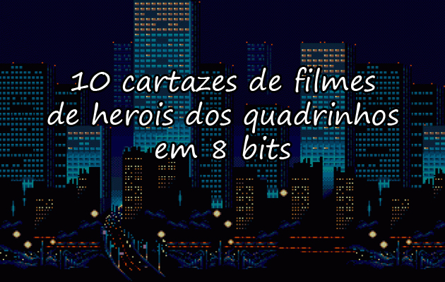 http://www.treta.com.br/cartazes-de-filmes-em-8-bits