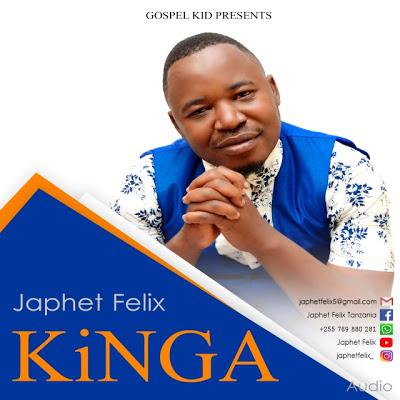 Download Audio | Japhet Felix - Kinga