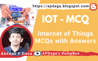 Internet of Things - IOT Multiple Choice Questions (MCQs) with Correct Solutions | APDaga | DumpBox