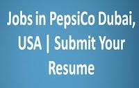 Jobs in PepsiCo Dubai, USA | Submit Your Resume