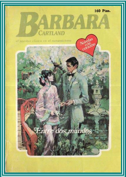 Entre Dos Mundos – Barbara Cartland