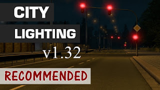 ets2 mods, recommendedmodsets2, ets2 realistic mods, sisl's mods, ets2 real lights, euro truck simulator 2 mods, ets 2 city lighting v1.32