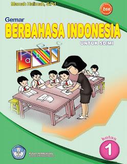 Gemar Berbahasa Indonesia Kelas 1 Mamah Halimah 2010