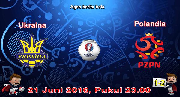 prediksi bola ukraina vs polandia euro 2016