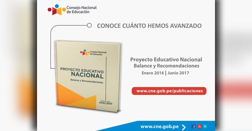 CNE: Proyecto Educativo Nacional - Balance y Recomendaciones (Enero 2016 - Junio 2017) www.cne.gob.pe
