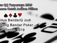 Situs BandarQ Judi Sakong Bandar Poker Online 2019