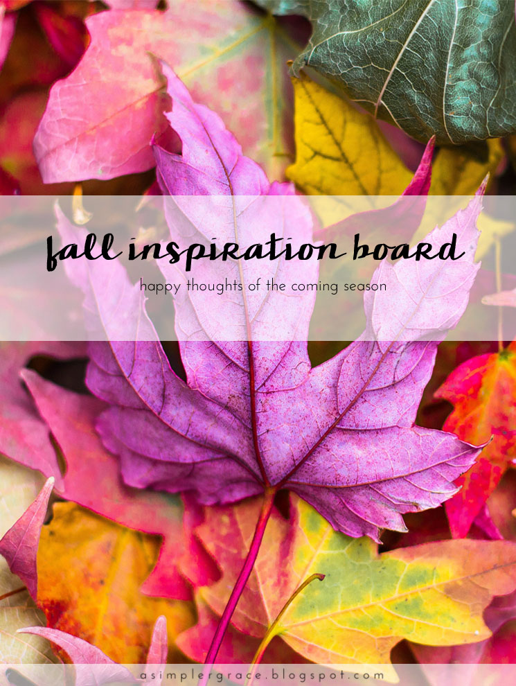 Happy thoughts from the coming season - A Fall Inspiration Board  #blogtemberchallenge