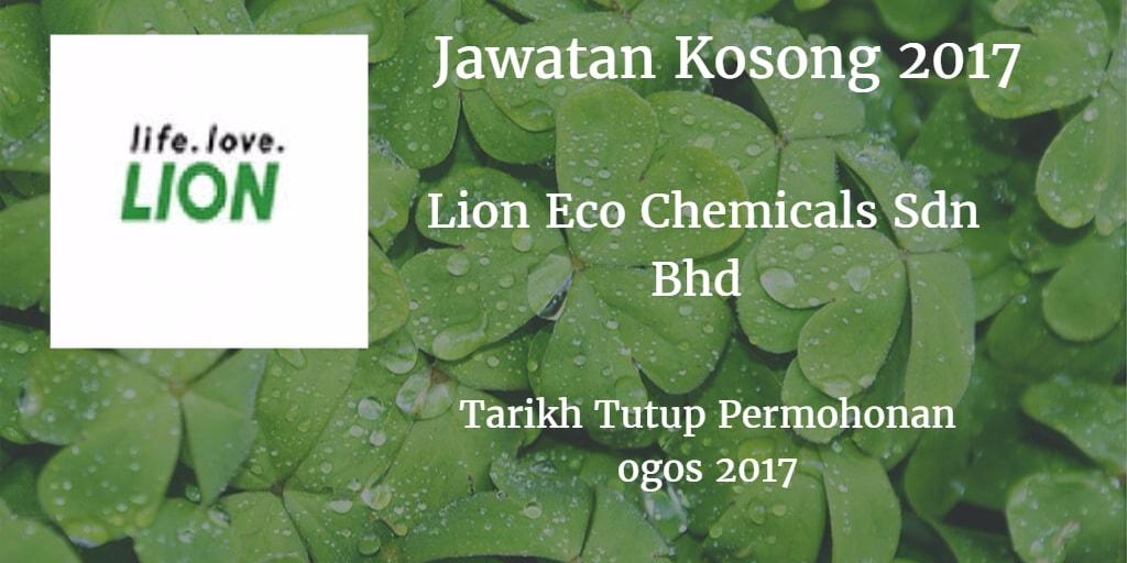 Jawatan Kosong  LION ECO CHEMICALS SDN. BHD. Ogos 2017