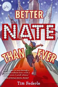 Portada de Better Nate Than Ever, de Tim Federle