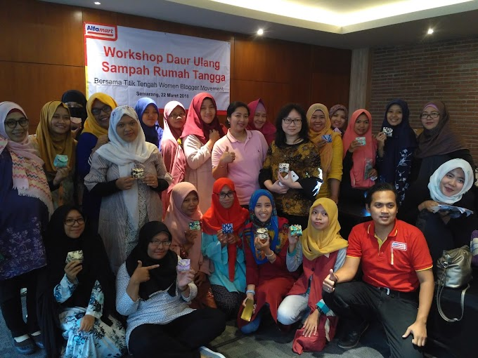 Women Blogger Movement : Workshop Daur Ulang Sampah bersama Alfamart