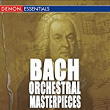 Bach Orchestral Masterpieces