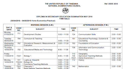 DIPLOMA IN SECONDARY EDUCATION EXAMINATION (DSEE) MAY 2018 TIMETABLE
