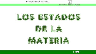 http://ceiploreto.es/sugerencias/cplosangeles.juntaextremadura.net/web/curso_3/naturales_3/estados_materia_3/estados_materia_3.html