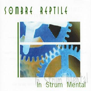 Sombre Reptile - 2001 - In Strum Mental