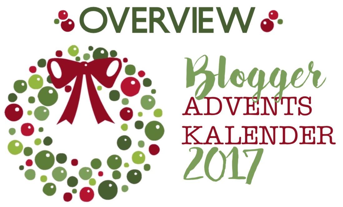 Übersicht über Blogger Adventskalender 2017 nach Kategorien und Rhythmus geordnet.