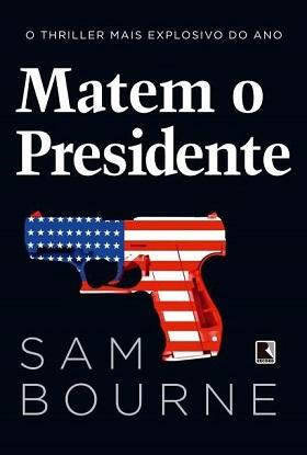 Matem O Presidente