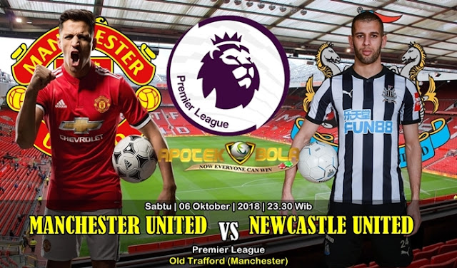 Prediksi Manchester United VS Newcastle United 6 Oktober 2018