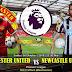 Agen Bola Terpercaya - Prediksi Manchester United VS Newcastle United 6 Oktober 2018
