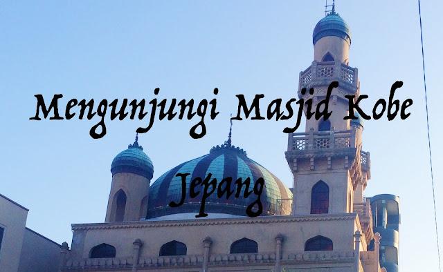 perjalanan ke masjid kobe