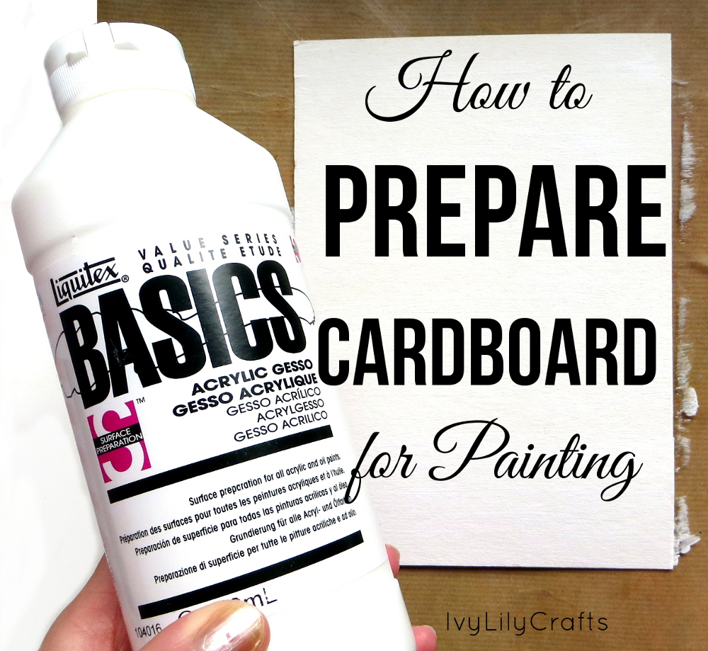 Would You Like To Paint On Cardboard But Have Noticed That The Soaks Into