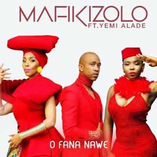 Mafikizolo Feat. Yemi Alade - O fana nawe