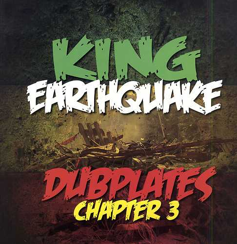 Ukdubbamann Ddl ♫ ♪ King Earthquake Dubplates Chapter 3