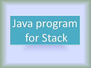 Java program for Stack