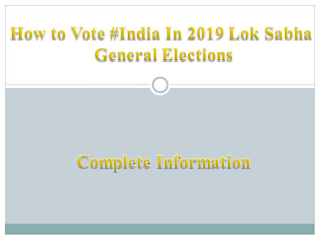 How to Vote #India Lok Sabha Elections 2019 | How to check my vote | how to register to vote India