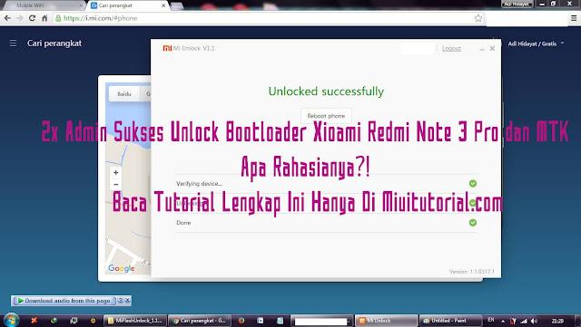 2x Admin Sukses Unlock Bootloader Xioami Redmi Note 3 Pro dan MTK: Apa Rahasianya?! Baca Tutorial Lengkap Ini
