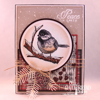 Our Daily Bread Designs Stamp Set: Winter Chickadee, Paper Collection:  Christmas 2017,  Custom Dies: Pierced Rectangles, Circles, Pierced Circles, Pine Branches, Pinecones
