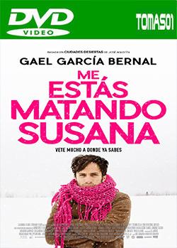 Me estás matando Susana (2016) DVDRip