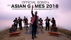 (11.70 MB) Alffy Rev - Official Song 18th Asian Games 2018 Mash Up Mp3