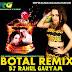 Botal - Pushpa Panchal Haryanvi Remix By Dj Rahul Gautam