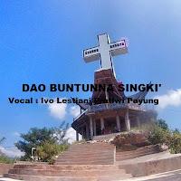 Lirik Lagu Dao Buntunna Singki' (Ivo Lestari P.P)