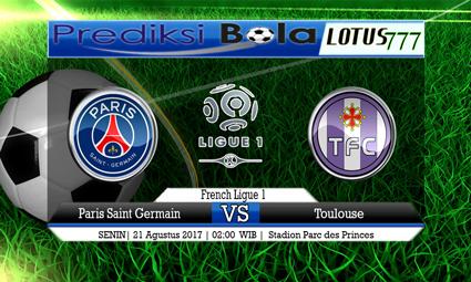 Prediksi Antara Paris Saint Germain vs Toulouse Tanggal 21 Agustus 2017