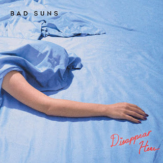 Bad Suns - Disappear Here (2016) - Album Download, Itunes Cover, Official Cover, Album CD Cover Art, Tracklist
