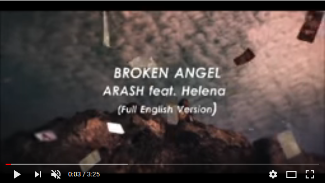 Broken Angel by Arash feat Helena