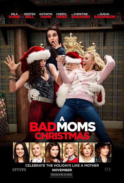 A Bad Moms Christmas Movie Poster, bad moms 2 movie poster, trailer for  bad moms christmas, what is the name of susan sarandons character in bad moms 2