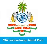 SSA Lakshadweep Admit Card