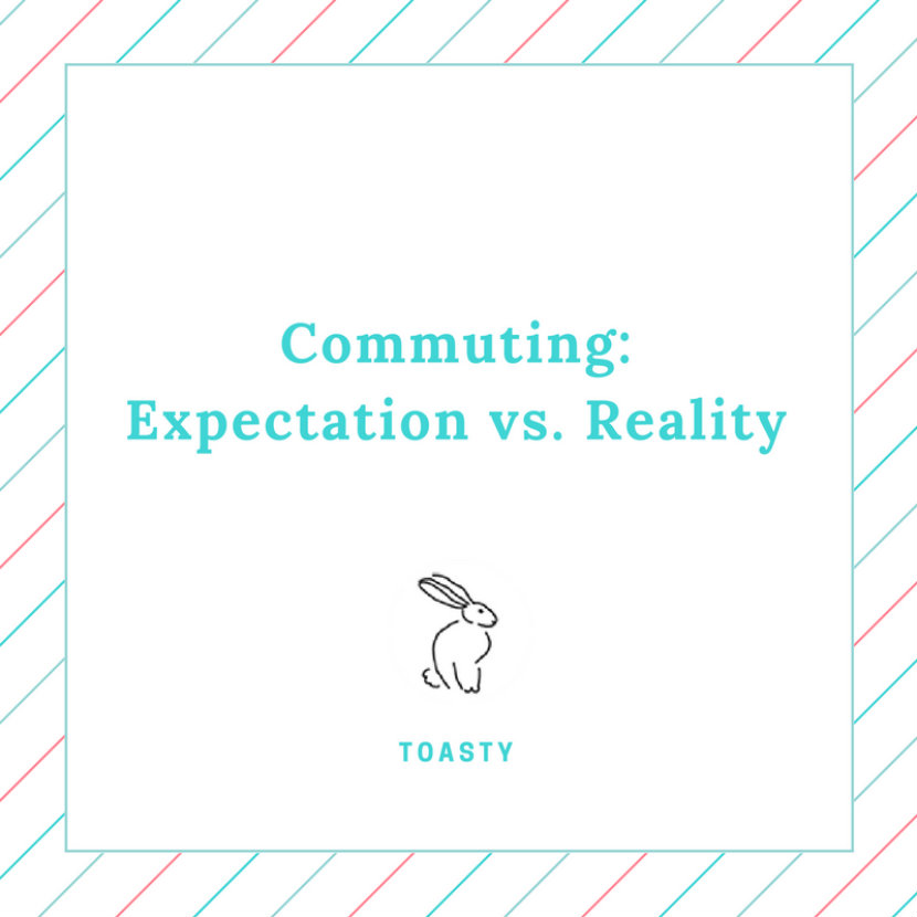 Commuting - Expectation vs. Reality