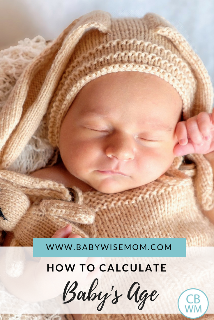 How To Calculate Baby's Age. How to know how many weeks translate to the number of months old a baby is.