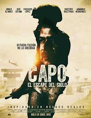Capo: El Escape del Siglo (2016)