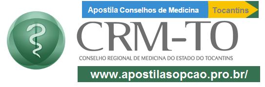 Apostila CRM-TO - Conselho Regional de Medicina de Tocantins