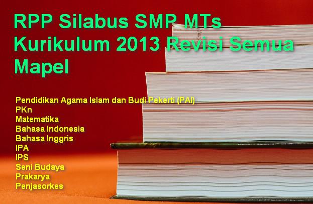 RPP Silabus SMP MTs Kurikulum 2013 Revisi Semua Mapel