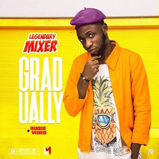 DOWNLOAD MP3 : Legendary Mixer - Gradually Feat. King Dice & INZ